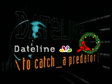 To Catch A Predator - The X-Mas Edition